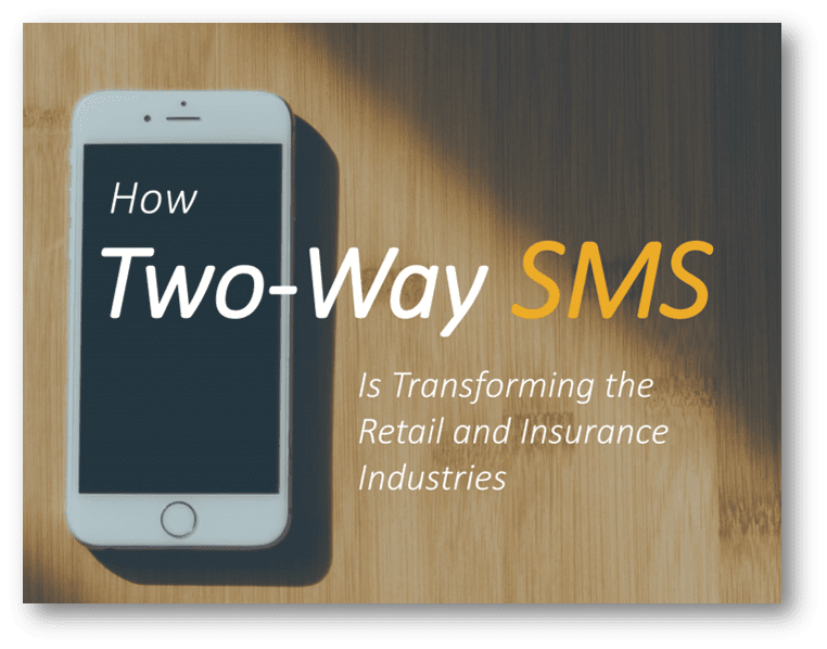 How two-way SMS is transforming retail and insurance industries