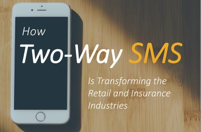 How Two Way SMS is Transforming the Retail and Insurance Industries file
